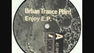 Urban Trance Plant - Ready To Flow