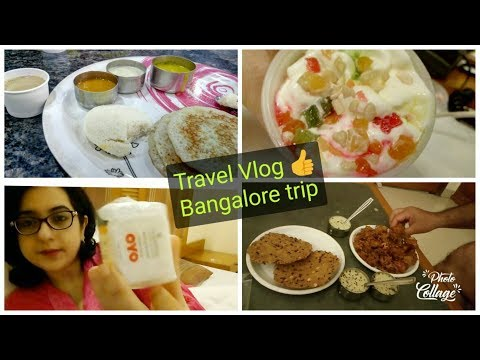 Travel Vlog, Bangalore trip, Day 2,Oyo Hotel Room , Fantastic service