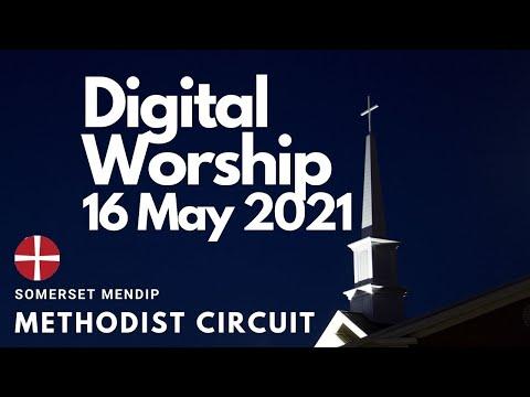 16 May 2021 Digital Worship