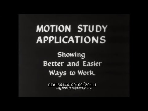 """ MOTION STUDY APPLICATIONS "" 1940s RALPH M. BARNES HUMAN FACTOR & ERGONOMIC ANALYSIS FILM  66144"
