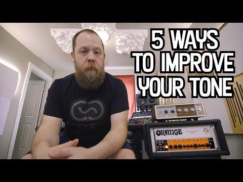 5 Ways To Improve Your Tone