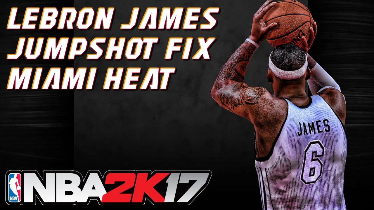 Miami heat lebron jamess vs golden state warriors nba2k17 miami - Lebron James Miami Heat Jumpshot Fix Nba 2k17