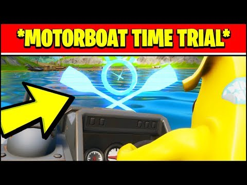 COMPLETE A MOTORBOAT TIME TRIAL LOCATION (Fortnite MOTORBOAT TIME TRIAL Locations)