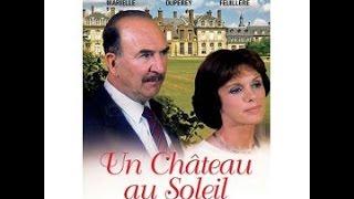 Série Un Chateau au Soleil 1988 Episode 1/6 avec Jean Pierre Marielle Anny Duperey Edwige Feuillere