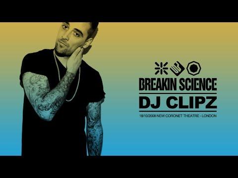 DJ Clipz  - Breakin Science - 18/10/08 - Full Set