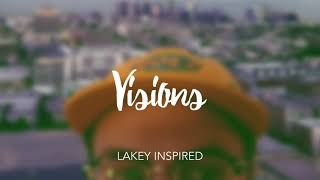 LAKEY INSPIRED Visions