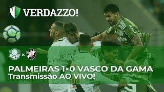 Palmeiras x Vasco - Brasileirão 2018- TRANSMISSÃO AO VIVO!