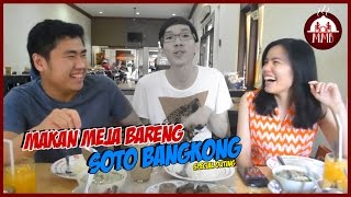 OUTING SPECIAL - SOTO BANGKONG (THE HANS RETURNS)