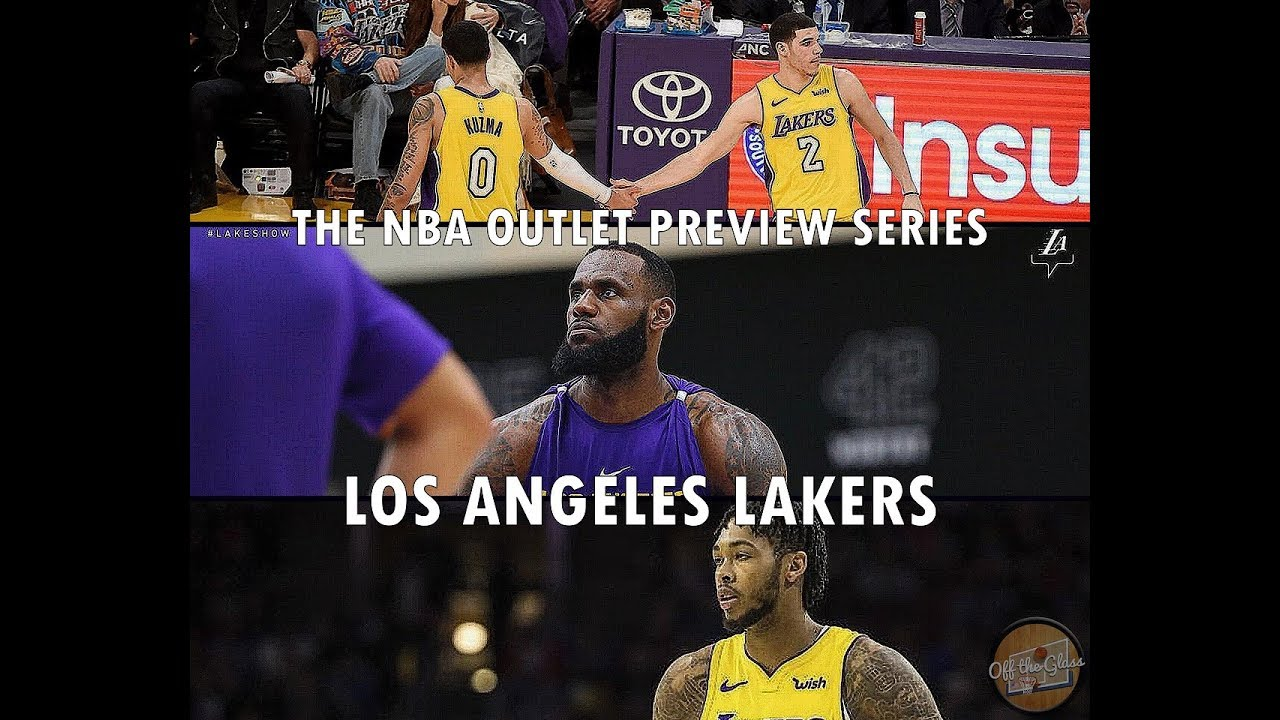 5cf7d114ec6e The 2018-19 NBA Outlet Preview Series  Los Angeles Lakers - YouTube