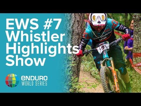 Full Highlights Rd 7 | EWS Whistler, Canada 2017