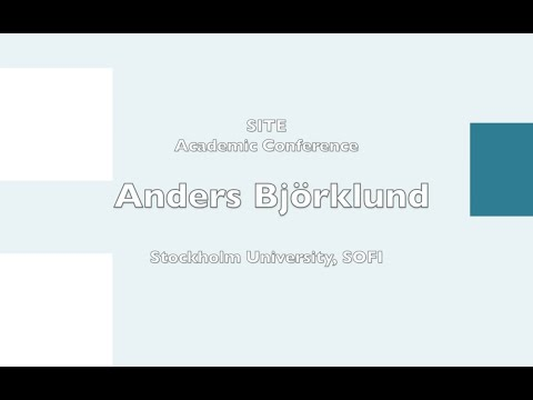"SITE conference ""Economics of Inequality"": Anders Björklund, Stockholm University, SOFI"