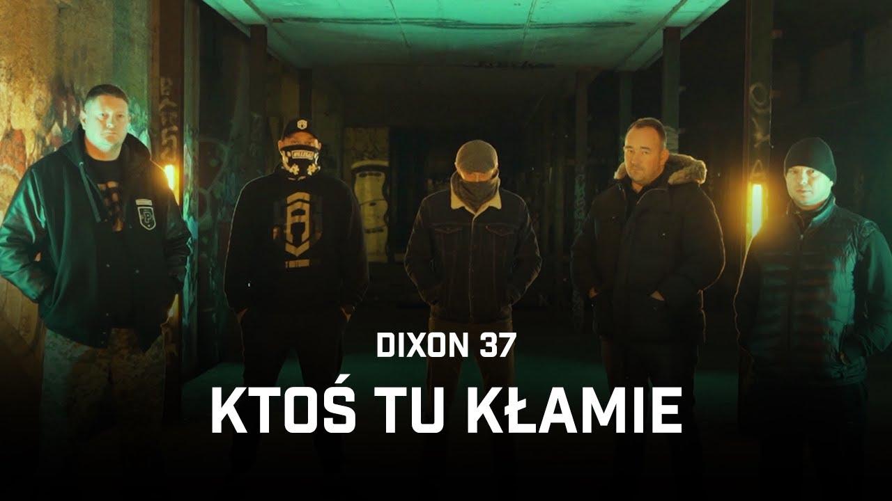 Dixon37 - Ktoś tu kłamie