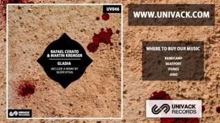 Rafael Cerato & Martin Kremser - Gladia (Sezer Uysal Remix)  Progressive House / Tech House