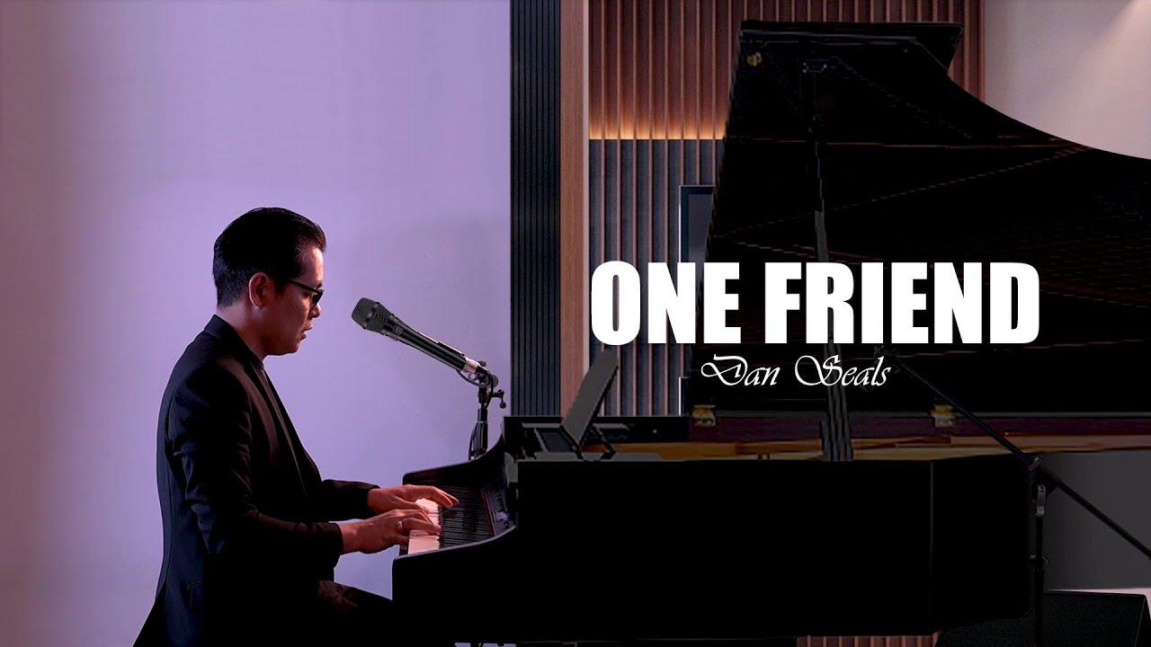♪ One Friend - Dan Seals / Piano & Vocals Cover