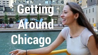 Chicago Travel - How to Get Around - 5 Ways