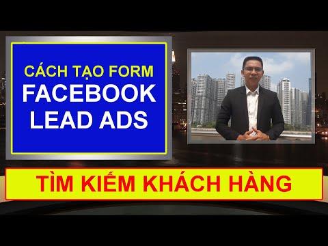 Cách Tạo Form Facebook Lead Ads.  Khách Hàng Thấy Là Đăng Ký Ngay