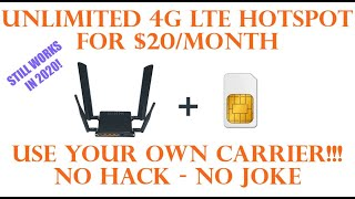 Unlimited 4G Hotspot for $20 per Month!