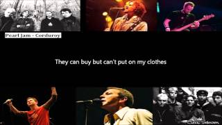 Pearl Jam - Corduroy Lyrics