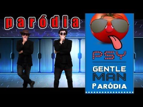 Paródia PSY - GENTLEMAN MV  Não Famoso ReiDasParódias
