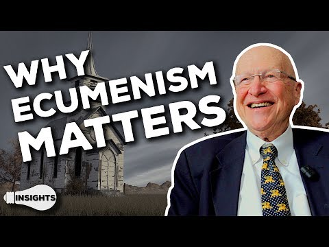 The Importance of Ecumenism - Dr. Peter Kreeft