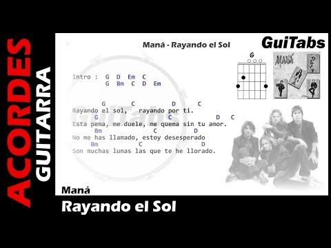 Maná - Rayando el Sol ( Letras y Acordes para Guitarra ) 🎸