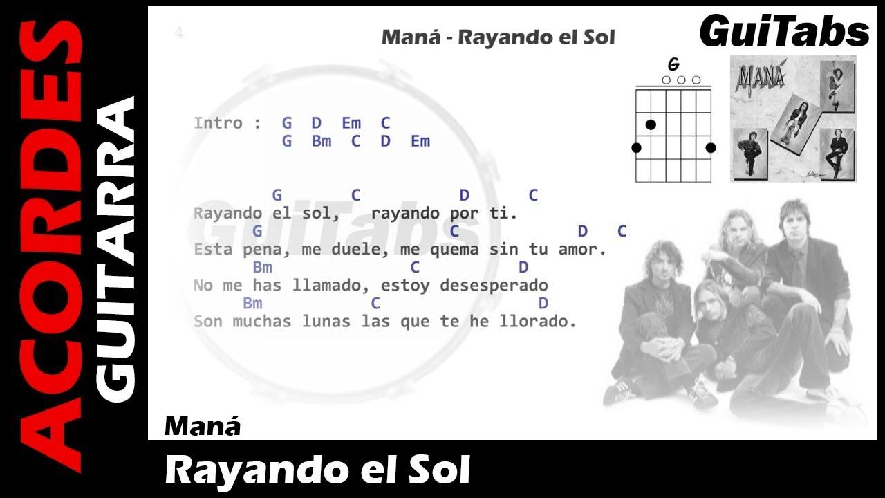 Maná - Rayando el Sol ( Letras y Acordes para Guitarra