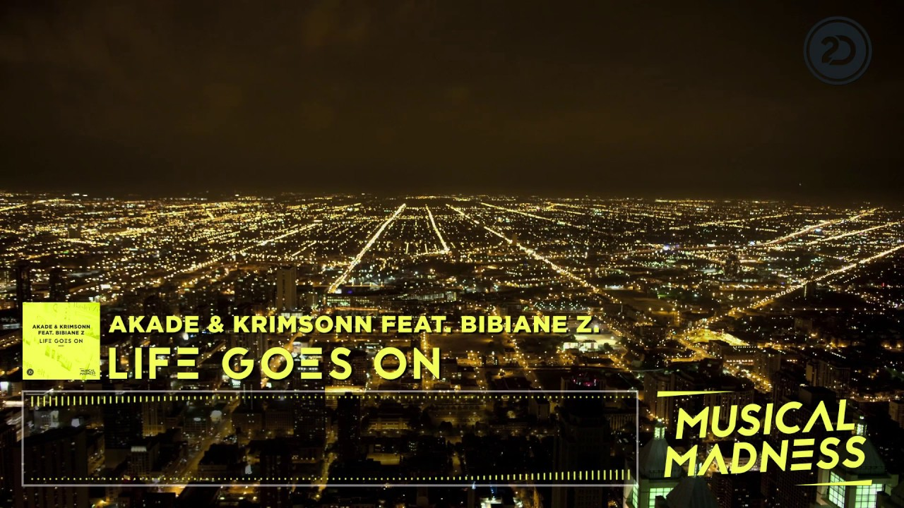 Akade Krimsonn Feat Bibiane Z Life Goes On Official Video
