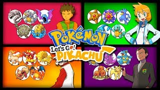 Every Pokemon owned by the Kanto Gym Leaders -- Pokemon: Let's Go Pikachu