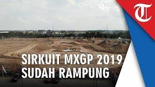 Meski Sirkuit MXGP 2019 Sudah Rampung, Pembangunan Fasilitas Penunjang Dikebut