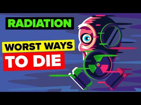 Radiation - Worst Ways to Die