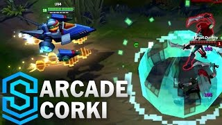 Arcade Corki (2017) Skin Spotlight - League of Legends