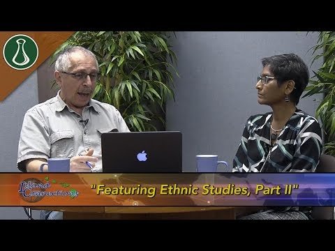 Island Connections: Featuring Ethnic Studies Part II