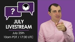 July Livestream Q&A