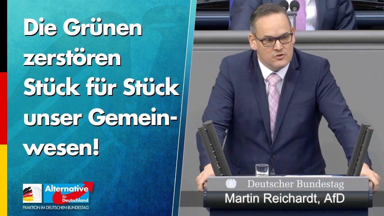 Martin Reichardt: Die Grünen zerstören Stück für Stück unser Gemeinwesen!
