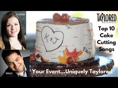 Taylored Weddings Top 10 Cake Cutting Songs for 2017