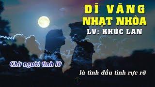 🎤 Dĩ Vãng Nhạt Nhòa (Karaoke) Tô Chấn Phong, Lưu Bích, Khúc Lan