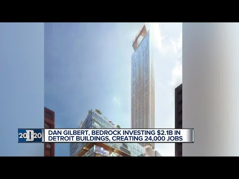 Dan Gilbert, Bedrock investing $2.1B in Detroit buildings, creating 24K jobs