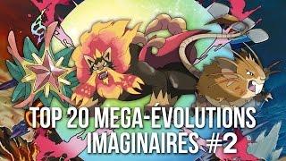 20 NOUVELLES MEGA-ÉVOLUTIONS POKEMON (PAR LES FANS) #2