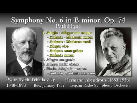 Tchaikovsky: Symphony No. 6 `Pathétique`, Abendroth & LeipzigRSO (1952) チャイコフスキー 交響曲第6番 アーベントロート