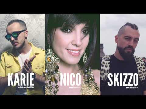 Karie feat. Skizzo Skillz & Nico - Din nou