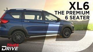 Maruti Suzuki XL6 walkaround – How different is it from Ertiga?   Times Drive