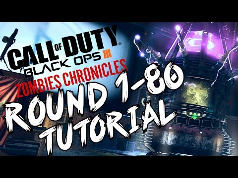 Black Ops 3: 'ROUND 80 Gameplay Tutorial' - ZOMBIE CHRONICLES w/ Syndicate!