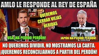 LÓPEZ OBRADOR ¡LE RESPONDE AL REY DE ESPAÑA! SE EQUIVOCAN, NO MOSTRAMOS LA CARTA thumbnail