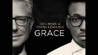 Don Moen & Frank Edwards   Eze Ndi Eze