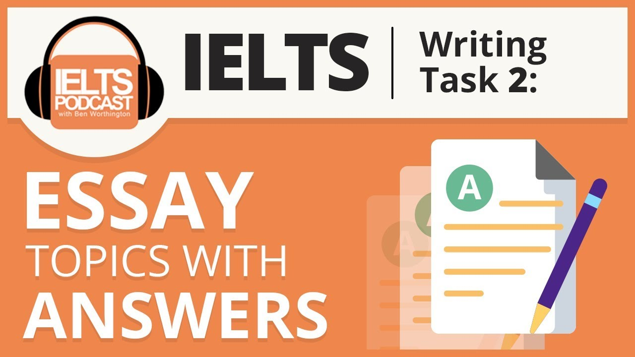 ielts essay topics answers writing task