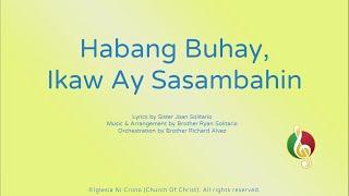Habang Buhay, Ikaw Ay Sasambahin