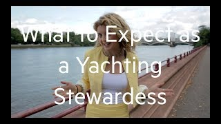 What To Expect as a Yachting Stewardess