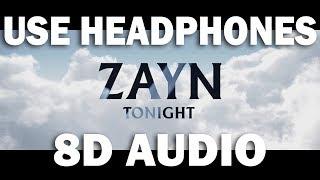 Zayn - Tonight (8D MUSIC)