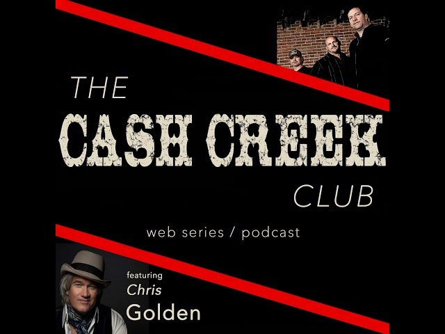 The Cash Creek Club #14 (special guest Chris Golden) Country Music Talk Show
