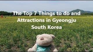 Top 7 Things to do and Attractions in Gyeongju South Korea | 2bearbear.com